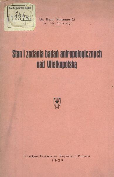 Stan i zadania badań antropologicznych nad Wielkopolską