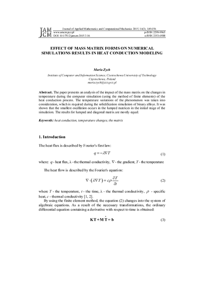 Effect of mass matrix forms on numerical simulations resultsin heat conduction modeling