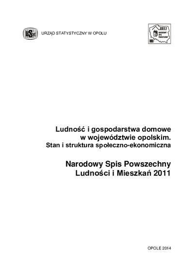 Ludność i gospodarstwa domowe w województwie opolskim. Stan i struktura społeczno-ekonomiczna