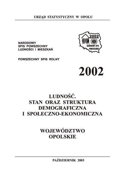 Ludność. Stan oraz struktura demograficzna i społeczno-ekonomiczna. Województwo opolskie