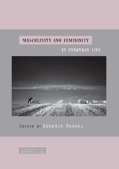 Masculinity and femininity in everyday life