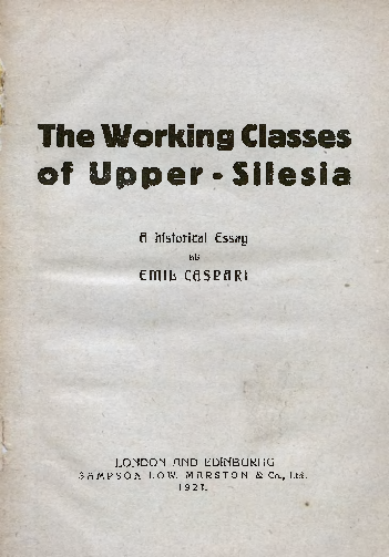 The Working Classes of Upper-Silesia. A historical essay