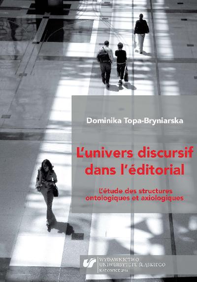 L'univers discursif dans l'éditorial : l'étude des structures ontologiques et axiologiques