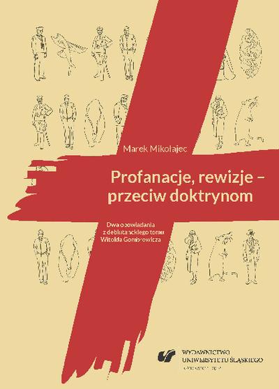 Profanacje, rewizje - przeciw doktrynom : dwa opowiadania z debiutanckiego tomu Witolda Gombrowicza