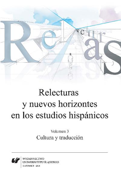 Relecturas y nuevos horizontes en los estudios hispánicos. Vol. 3, Cultura y traducción