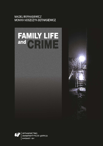 Family life and crime : contemporary research and essays