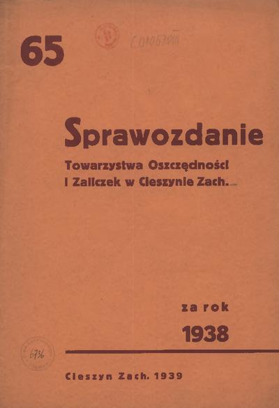 Sprawozdanie Towarzystwa Oszczędności i Zaliczek w Cieszynie Zach., 1938