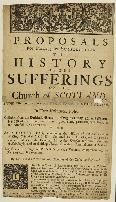Proposals for printing by subscription the history of the sufferings of the Church of Scotland, from the Restauration to the Revolution