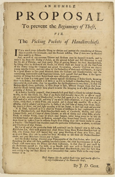 Humble proposal to prevent the beginnings of theft, viz. the picking pockets of handkerchiefs