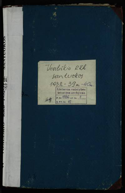 Vosiliškio  RKB 1932--1940 m. santuokos metrikų protokolų ir 1939--1940 m. santuokos metrikų knyga. 1932--1940 m.