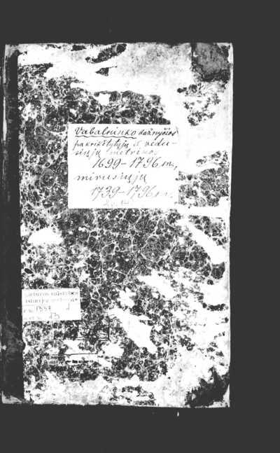 Vabalninko RKB 1699-1796 m. gimimo ir santuokos bei 1739-1796 m. mirties metrikų knyga. 1699--1796 m.