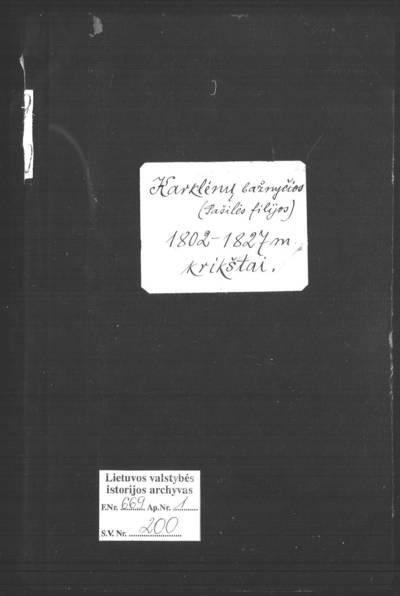 Karklėnų RKB 1802--1827 m. gimimo ir 1813 m. mirties metrikų knyga. 1802--1827 m.