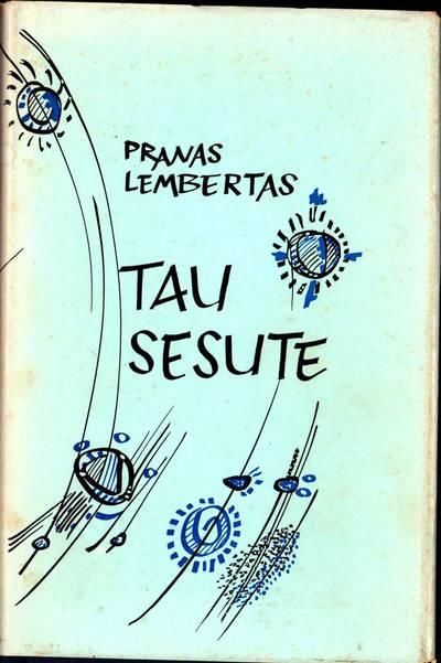 """Poezijos ir atsiminimų knyga. Pranas Lembertas """"Tau sesute"""""""