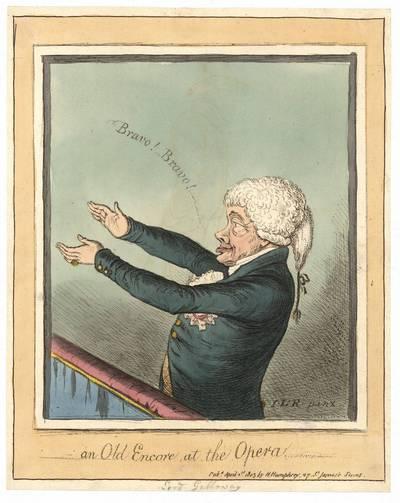James Gillray. An old Encore at the Opera (Nuolatinis operos lankytojas). 1803