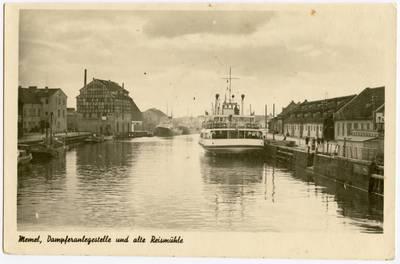Memel, Dampferanlegestelle und die alte Reismühle. - 19?