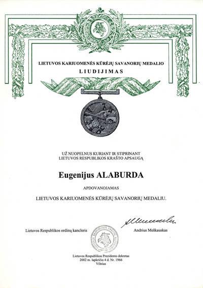 Agnė Liškauskienė. Lietuvos kariuomenės kūrėjų savanorių medalio, įteikto Eugenijui Alaburdai, liudijimas. 2016