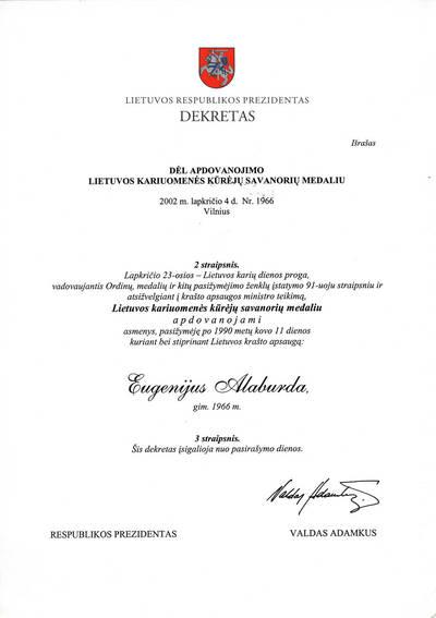 Agnė Liškauskienė. Lietuvos Respublikos Prezidento dekreto dėl apdovanojimo Lietuvos kariuomenės kūrėjų savanorių medaliu išrašas. 2016