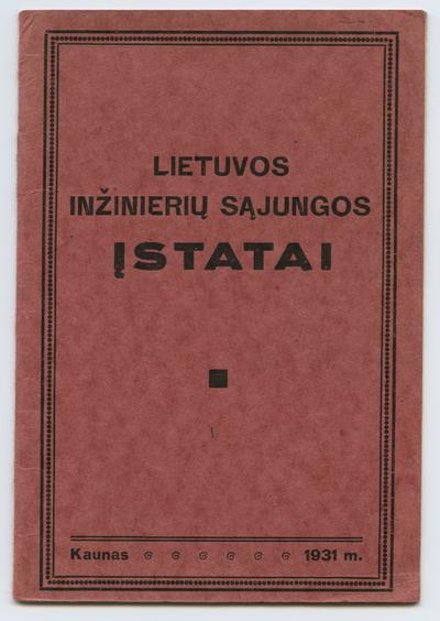 Lietuvos inžinierių sąjungos įstatai. - 1931