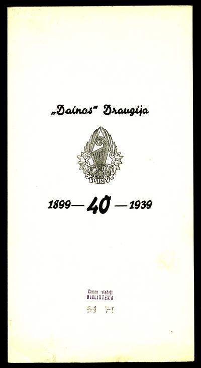 """Muzikos mylėtojų """"Dainos"""" draugijos 40 metų sukaktuvėms paminėti, 1939 m. gruodžio 16 d., 20 val., Karininkų ramovės salėje, ruošiamo draugijos choro koncerto programa. - 1939"""
