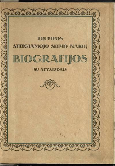 Trumpos Steigiamojo Seimo narių biografijos su atvaizdais. - 1924