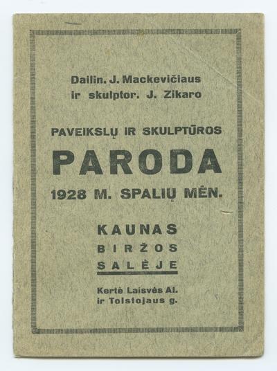 Dailin. J. Mackevičiaus ir skulptor. J. Zikaro paveikslų ir skulptūros paroda. - 1928