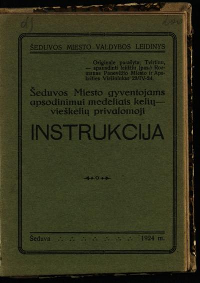 Šeduvos miesto gyventojams apsodinimui medeliais kelių-vieškelių privalomoji instrukcija. - 1924