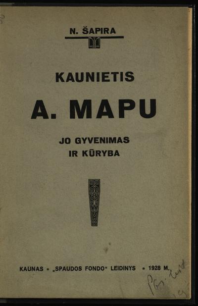 Kaunietis A. Mapu / parašė dr. N. Šapira. - 1928