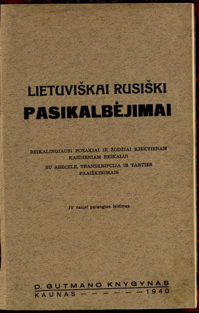 Lietuviškai rusiški pasikalbėjimai. - 1940