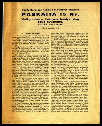 Vaižgantas - Lietuvos šaulys visą savo gyvenimą / parašė Zigmantas Kuzmickis. - 1936