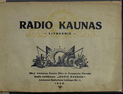 Lietuvos Radiofono leidinys. Radio Kaunas. - 1928