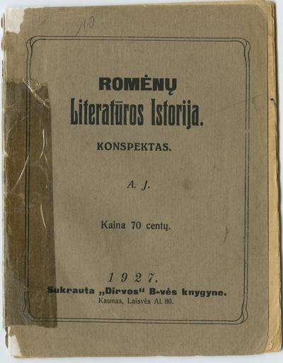 Romėnų literatūros istorija / A. J. - 1927