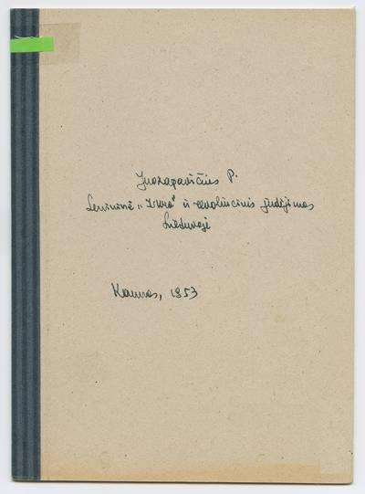 Prano Juozapavičiaus kraštotyros rankraščių rinkinys. Darbai apie Lietuvą. Lenininė