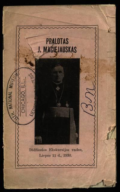 Pralotas J. Maciejauskas / kun. Juozas Jusevičius. - 1930