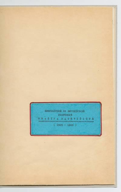 Prano Juozapavičiaus kraštotyros rankraščių rinkinys. Žymūs kauniečiai. Kompozitorė ir smuikininkė prof. Gražina Bacevičiūtė (1909-1969) / Pranas Juozapavičius. - 1984