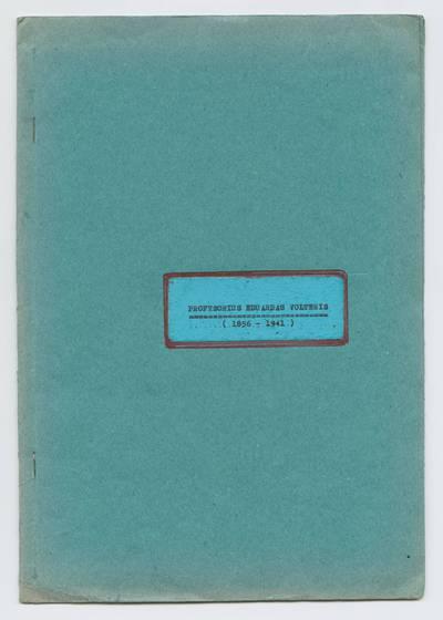 Prano Juozapavičiaus kraštotyros rankraščių rinkinys. Žymūs kauniečiai. Prof. Eduardas Volteris (1856-1941) / Pranas Juozapavičius. - 1981.II.10