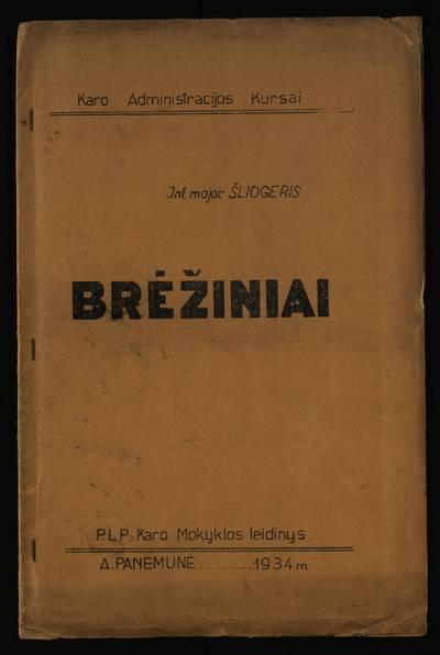 Brėžiniai / int. major. Šliogeris. - 1934