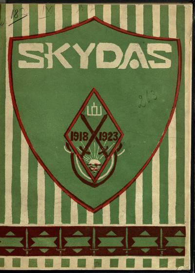 Skydas, 1918-1923 / ats. redaktorius ats. leit. m. M. Bregšteinas. - 1934