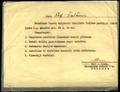 Petro Šalčiaus rankraščių fondas. Kooperatinės, mokslinės ir visuomeninės veiklos dokumentai. [Kvietimas dalyvauti Ekonomikos mokslų fakulteto tarybos posėdyje]. - 1940