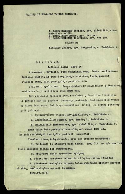 Petro Šalčiaus rankraščių fondas. Kitų asmenų dokumentai. Babrauskų šeimos dokumentai. [Bylų dėl kilnojamojo ir nekilnojamojo turto dokumentai]. - 1932-1937