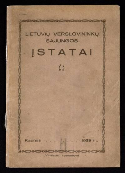 Lietuvių verslovininkų sąjungos įstatai. - 1933