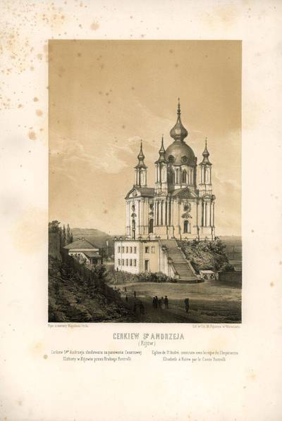Napoleonas Orda. Šv. Andriejaus cerkvė Kijeve. 1900