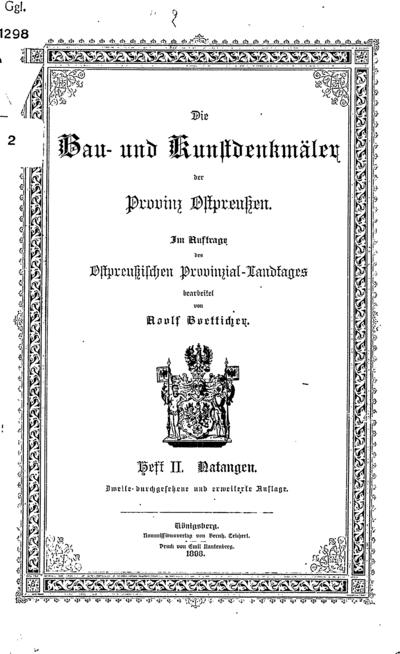 Die Bau- und Kunstdenkmäler der Provinz Ostpreussen. H. 2 : Die Bau- und Kunstdenkmäler in Natangen. - 1898. - [4], 207 p., [11] iliustr. lap.