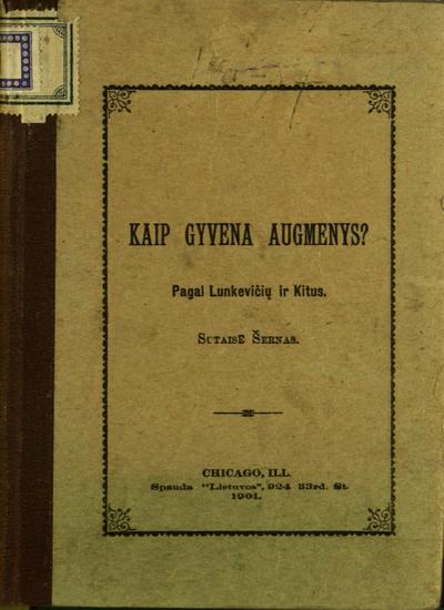Kaip gyvena augmenys? / pagal Lunkevičių ir kitus. - 1901. - 129 p.