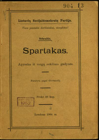 Spartakas / parašyta pagal Giovanollį. - 1904. - IV, 52 p.