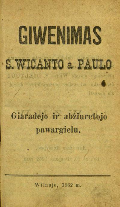 Giwenimas s. Wicanto à Paulo, giaradejo ir abźiuretojo pawargielu. - 1862. - 36 p.