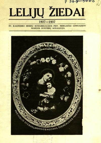 Lelijų žiedai. - 1934, [1937]