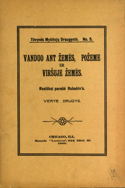 Vanduo ant żemēs, po żeme ir viršuje żemēs / rusiškai parašé Rubakin's. - 1900. - 33 p. -  (Tévynés mylétojų draugysté)
