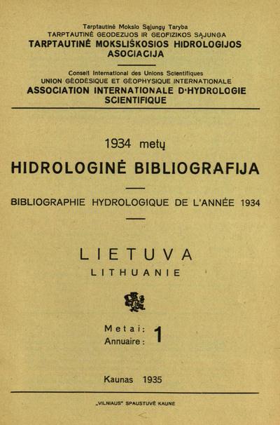 Hidrologinė bibliografija / Tarptautinė moksliškosios hidrologijos asociacija. - [1933]-1941