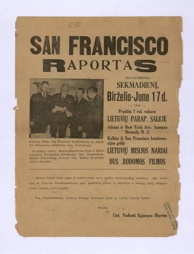 San Francisco raportas bus pateiktas: sekmadienį, birželio - June 17 d. 1945 Lietuvių parap. salėje, Newark, N.J. - 1945