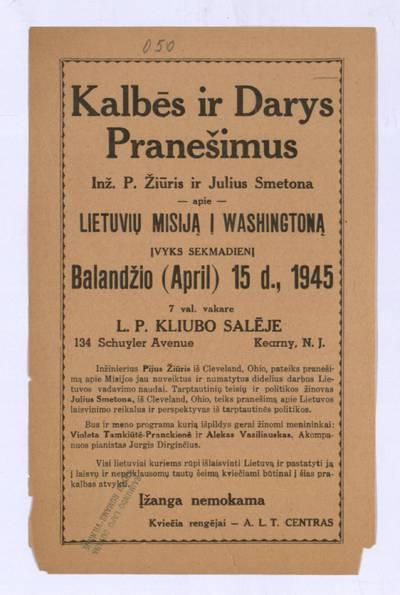 Kalbės ir darys pranešimus inž. P. Žiūris ir Julius Smetona apie lietuvių misiją į Washingtoną. - 1945